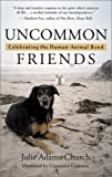 Uncommon Friends: Celebrating the Human-Animal Bond