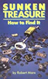 Sunken Treasure: How to Find It