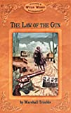 Law of the Gun (Arizona Highways Wild West Series)