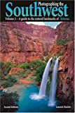 Photographing the Southwest: Volume 2--A Guide to the Natural Landmarks of Arizona