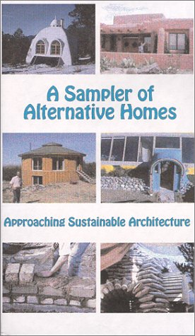 A Sampler of Alternative Homes: Approaching Sustainable Agriculture