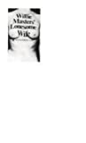 Willie Masters' Lonesome Wife, Gass PhD, MR William H
