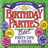 Birthday Parties Tips and Ideas