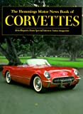 The Hemmings Motor News Book of Corvettes