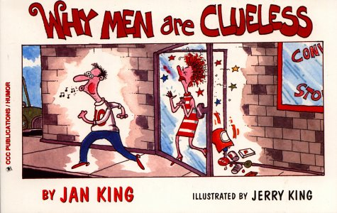 Why Men Are Clueless, King, Jan