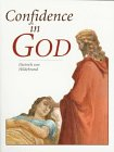 Confidence in God by Dietrich Von Hildebrand (Paperback - June 1, 1997)