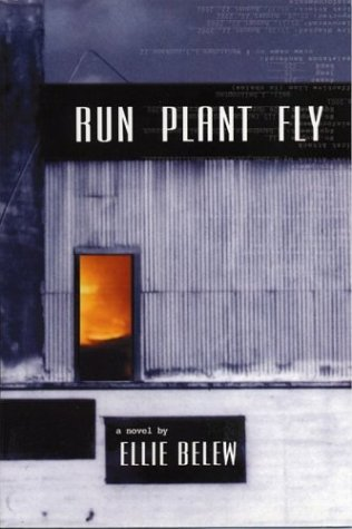 Run Plant Fly, Belew, Ellie