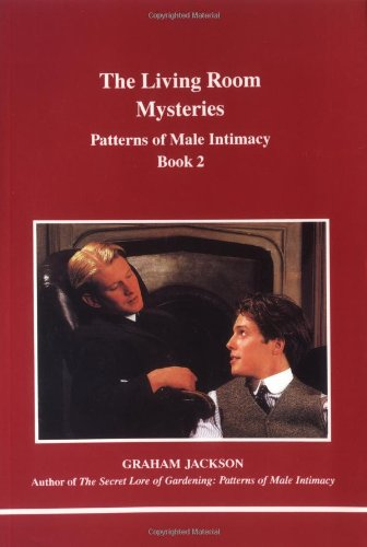 The Living Room Mysteries: Patterns of Male Intimacy, Vol. 2