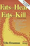 Book Cover: Fats That Heal, Fats That Kill by Udo Erasmus