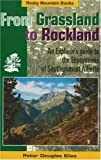 From Grassland to Rockland: An Explorer's Guide to the Ecosystems of Southernmost Alberta