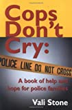 Cops Don't Cry: Help for Police Families