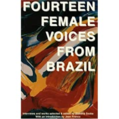Fourteen Female Voices from Brazil: Interviews and Works