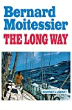 Book Cover: The Long Way by Bernard Moitessier