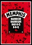 Memphis Barbecue, Barbeque, Bar-B-Que, Bar-B-Q, B-B-Q