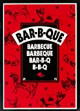 Bar-B-Que, Barbecue, Barbeque, Bar-B-Q, B-B-Q: Booklet