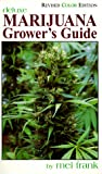 Marijuana Grower's Guide Deluxe: New Color Edition, Frank, Mel