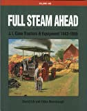 J.I. Case Tractors & Equipment 1842-1955