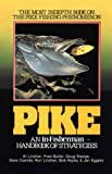 Pike : An In-Fisherman Handbook of Strategies