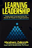 Buy Learning Leadership: Cases and Commentaries on Abuses of Power in Organizations from Amazon