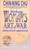 Buy Working Woman's Art of War: Winning Without Confrontation from Amazon