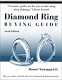 Diamond Ring Buying Guide: How to Evaluate, Identify and Select Diamonds & Diamond Jewelry (6th Edition)