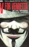 V for Vendetta, by Alan Moore and David Lloyd