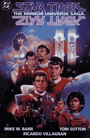 Star Trek: The Mirror Universe Saga (Star Trek (DC Comics)), Mike W. Barr; Tom Sutton; Ricardo Villagran