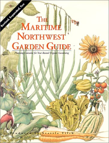 Maritime Northwest Garden Guide, Elliott, Carl; Peterson, Rob