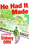 He Had It Made - Sidney Offit