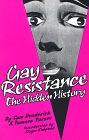 Gay Resistance: The Hidden History, Deaderick, Sam; Turner, Tamara