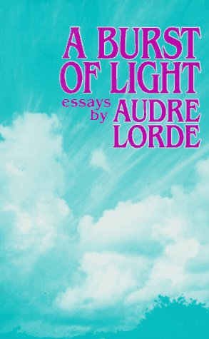 A Burst of Light, Lorde, Audre