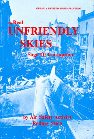Unfriendly Skies : Saga of Corruption, Stich, Rodney