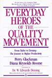 Buy Everyday Heroes of the Quality Movement: From Taylor to Deming-The Journey to Higher Productivity from Amazon