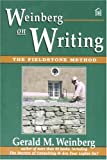 Buy Weinberg on Writing: The Fieldstone Method from Amazon