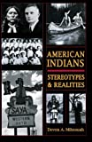 American Indians: Stereotypes and Realities