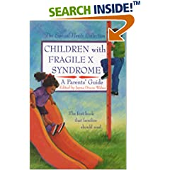 Children with Fragile X Syndrome: A Parents' Guide