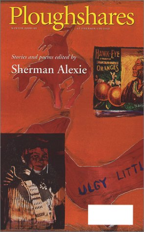 26: Ploughshares Winter 2000-01 : Stories and Poems, Alexie, Sherman