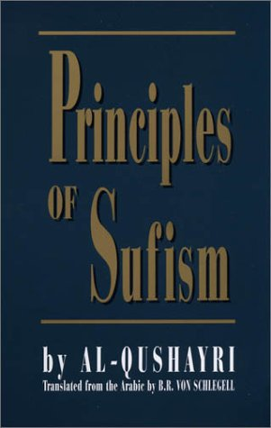 Principles of Sufism by Al Qushayri, et al