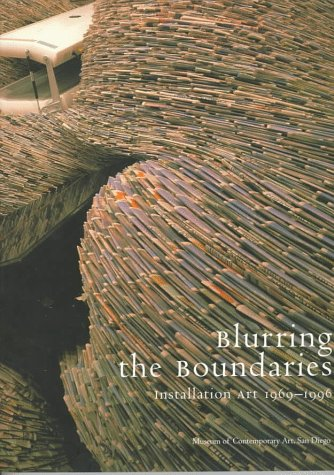 Blurring The Boundaries: Installation Art 1969-1996, Davies, Hugh