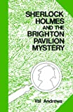 Sherlockm Holmes and the Brighton Pavilion Mystery