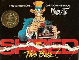 Shred This Book: The Scandalous Cartoons of Doug Marlette, Marlette, Doug