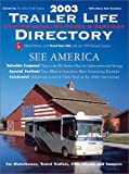 2003 Trailer Life Directory: Campgrounds, RV Parks, and Services