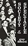Society Of The Spectacle, DEBORD, Guy