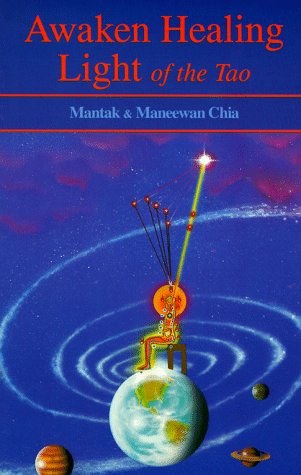 Awaken Healing Light of the Tao, Chia, Mantak