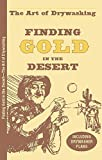 Finding Gold in the Desert