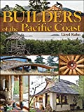 Builders of the Pacific Coast (The Shelter Library of Building Books), Kahn, Lloyd