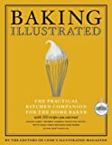 Baking Illustrated by Editors of Cook's Illustrated Magazine (Editor)