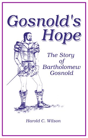 Gosnold's Hope: The Story of Captain Bartholomew Gosnold