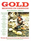 Gold Mining in Oregon