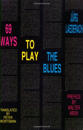 69 Ways to Play the Blues (Foreign Agents), Jurg Laederach